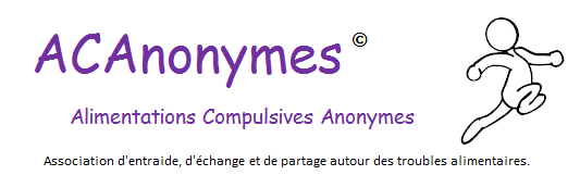 Association ACAnonymes© (Alimentations Compulsives Anonymes)